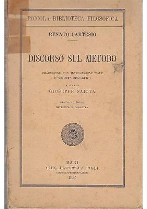 DISCORSO SUL METODO Renato Cartesio Laterza  piccola biblioteca filosofica 1935