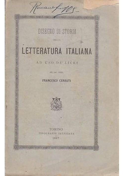 DISEGNO DI STORIA DELLA LETTERATURA ITALIANA di Francesco Cerruti 1887 Salesiana