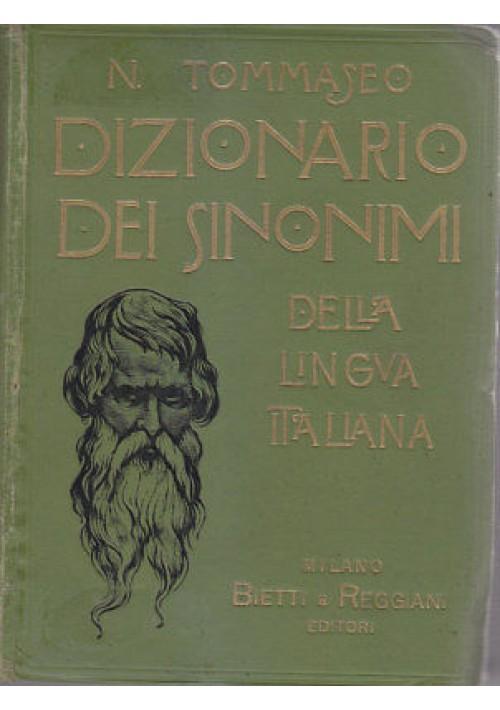 DIZIONARIO DEI SINONIMI DELLA LINGUA ITALIANA Niccolò Tommaseo  Bietti Reggiani