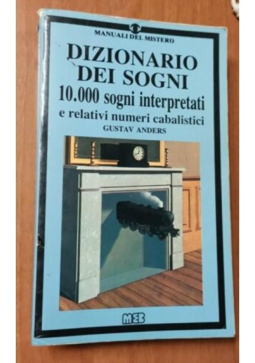 DIZIONARIO DEI SOGNI di Gustav Anders 10000 interpretazione e numeri Libro