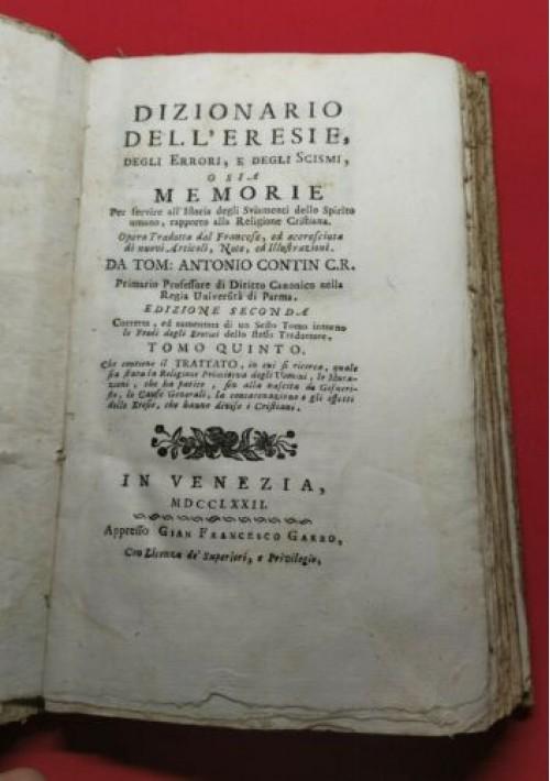 DIZIONARIO DELL ERESIE DEGLI ERRORI E DEGLI SCISMI tomo V 1772 Venezia Garbo
