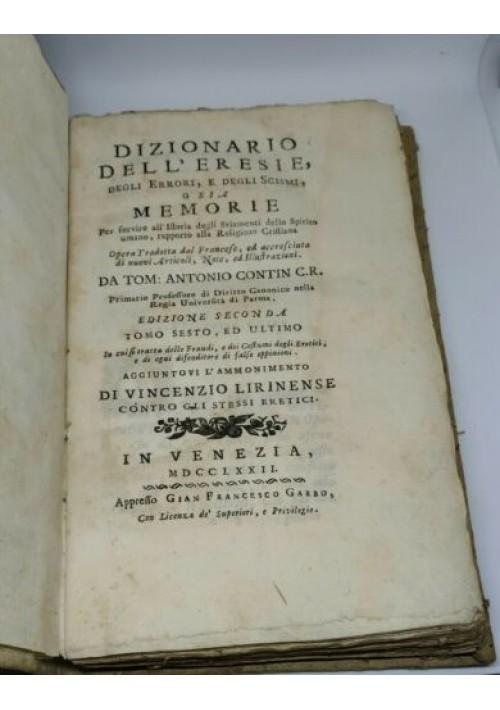 DIZIONARIO DELL ERESIE DEGLI ERRORI E DEGLI SCISMI tomo VI 1772 Venezia Garbo