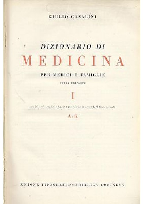 DIZIONARIO DI MEDICINA 2 VOLUMI di Giulio CASALINI UTET 1951
