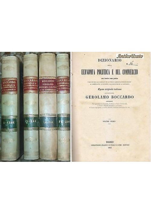 DIZIONARIO ECONOMIA POLITICA E COMMERCIO 4 voll completa Gerolamo Boccardo 1857