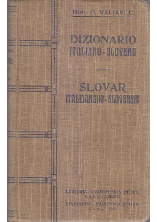 DIZIONARIO ITALIANO SLOVENO G. Valjavec 1925 Jugoslovanska Knjigarna - slovar *