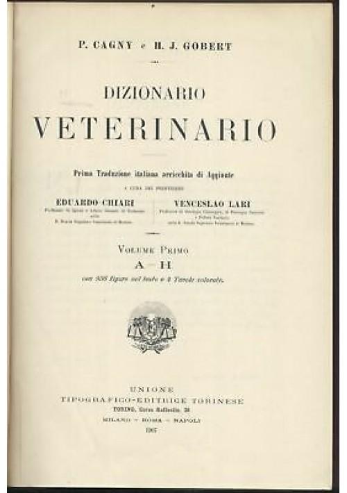 DIZIONARIO VETERINARIO 2 volumi di P. Cagny e H. J. Gobert 1907 UTET