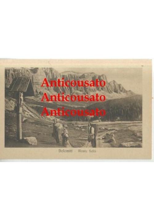 DOLOMITI MONTE SELLA cartolina non viaggiata presum. anni '30