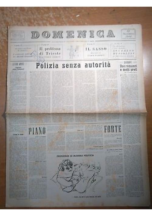 DOMENICA 12 novembre 1944 ANNO I N 15 il problema di Trieste di Vittorio Cerutti