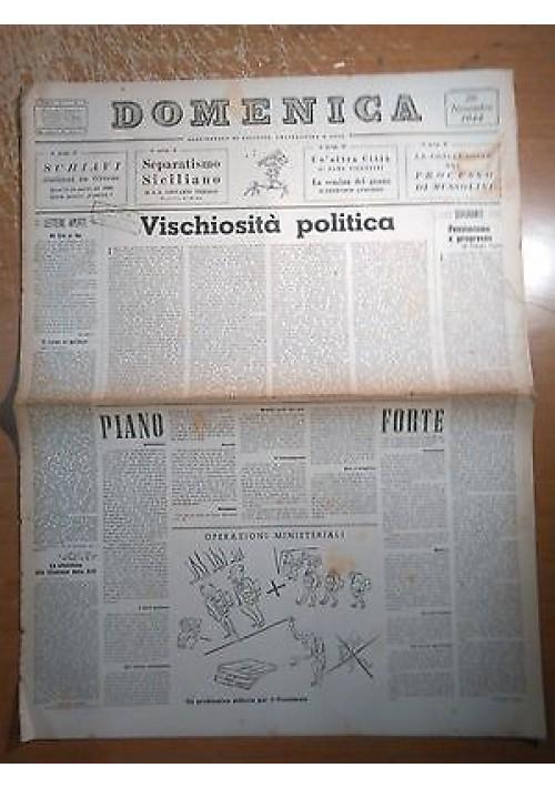 DOMENICA 26 novembre 1944 ANNO I N 17 separatismo siciliano - Processo Mussolini