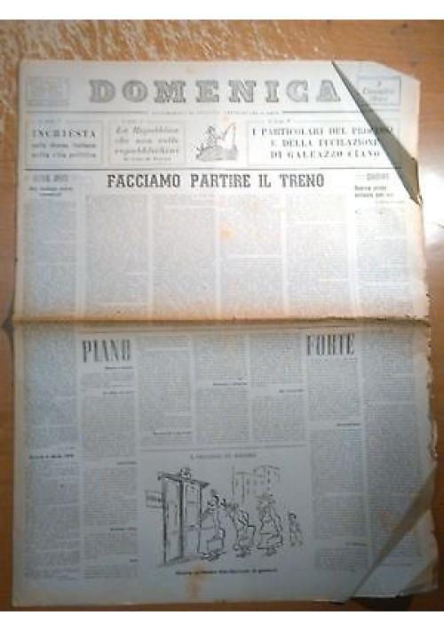 DOMENICA 3 DICEMBRE 1944 ANNO I N 18 particolari del processo fucilazione Ciano