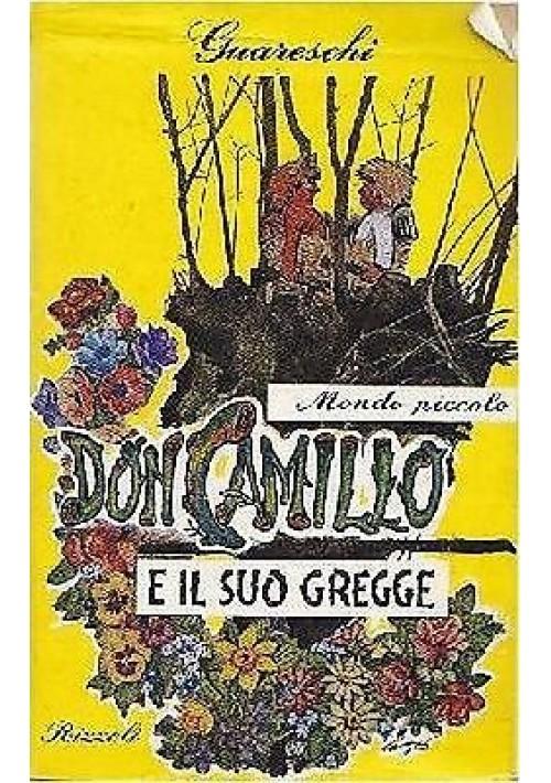 DON CAMILLO E IL SUO GREGGE di Giovanni Guareschi mondo piccolo - Rizzoli  1967