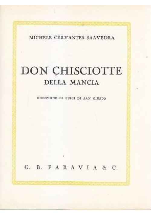 DON CHISCIOTTE DELLA MANCIA Michele Cervandes 1961 Paravia illustrato Tovagliari