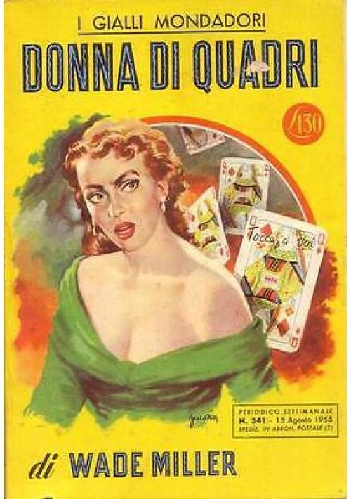 DONNA DI QUADRI di Wade Miller - Mondadori editore, I edizione 1955