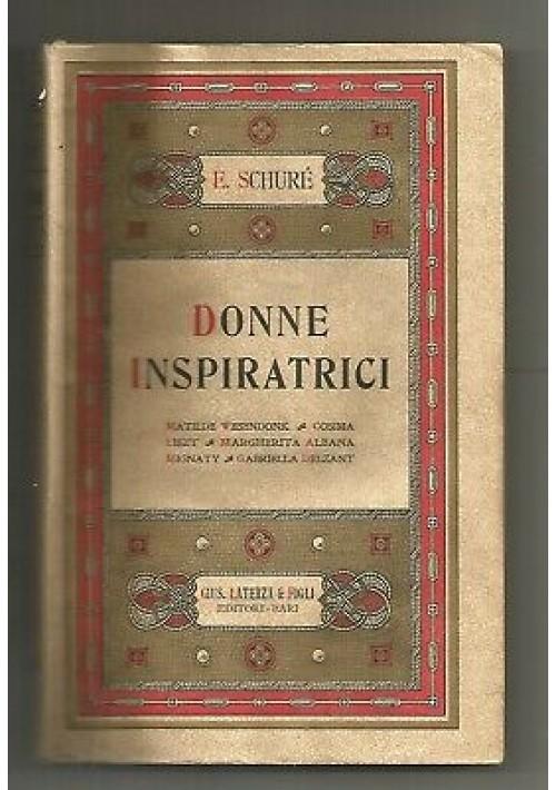 DONNE INSPIRATRICI Edoardo Schurè 1930 dedica autografa di Giuseppe Laterza