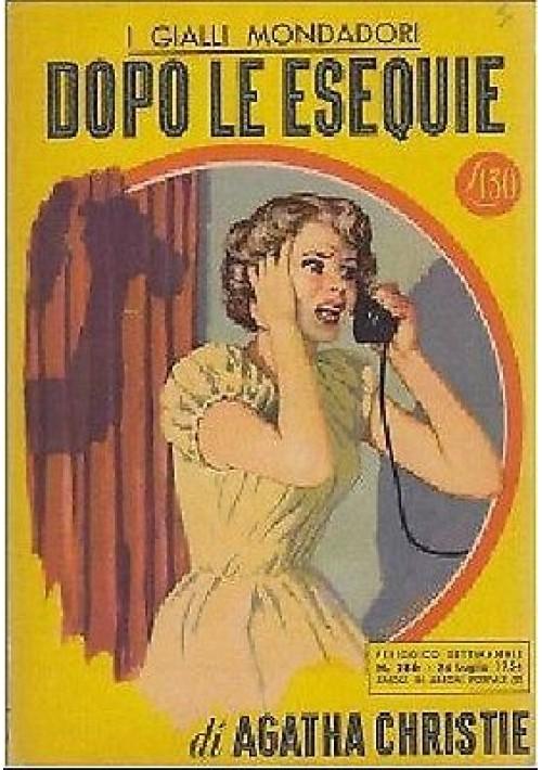 DOPO LE ESEQUIE di Agatha Christie I ediz. italiana n.286 Mondadori editore 1954