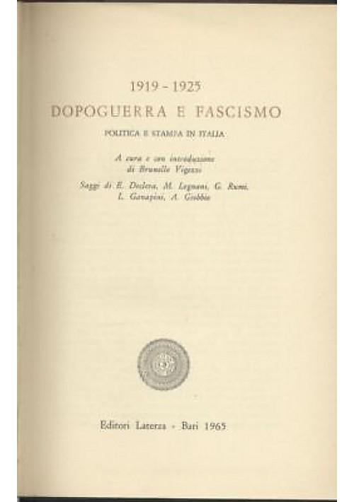 DOPOGUERRA E FASCISMO politica e stampa in Italia 1919 1925 Laterza editore 1965