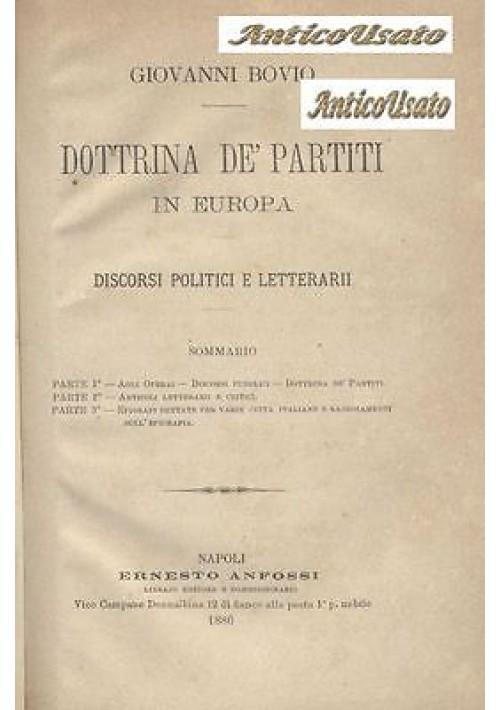 DOTTRINA DE PARTITI IN EUROPA DI GIOVANNI BOVIO 1886 Anfossi discorsi politici