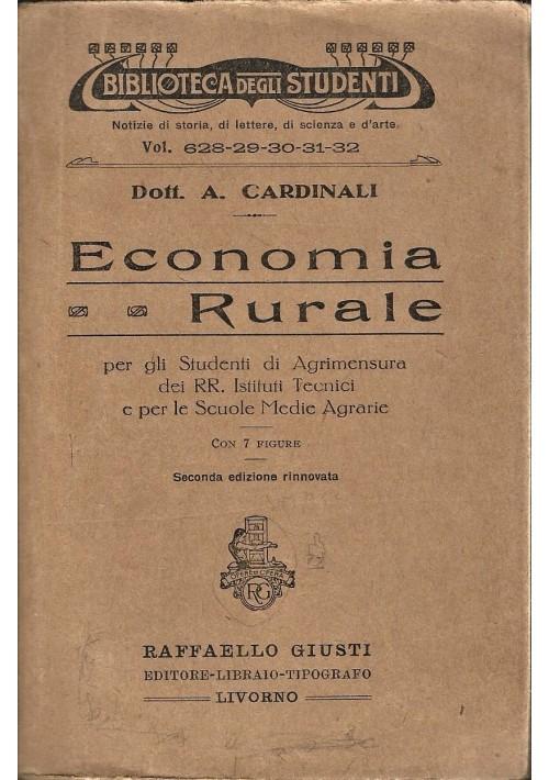 ECONOMIA RURALE A Cardinali 1929 Raffaello Giusti biblioteca degli studenti
