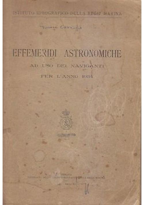 EFFEMERIDI ASTRONOMICHE USO DEI NAVIGANTI PER L'ANNO 1934 istituto idrografico