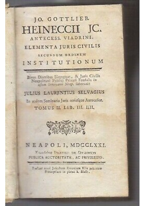 ELEMENTA JURIS CIVILIS tomo 2 Gottlieb Heineccii 1771 De Dominicis institutionum