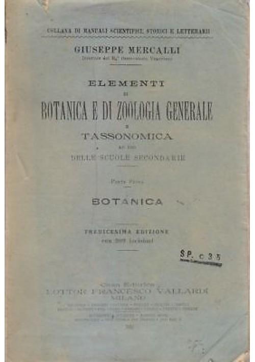 ELEMENTI DI BOTANICA E DI ZOOLOGIA GENERALE E TASSONOMICA  parte I Mercalli 1911