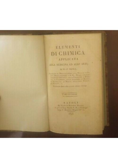 ELEMENTI DI CHIMICA APPLICATA alla medicina e arti VOL.2 di Orfila 1823 Miranda