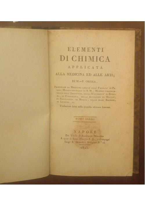 ELEMENTI DI CHIMICA APPLICATA alla medicina e arti VOL.3 di Orfila 1823 Miranda