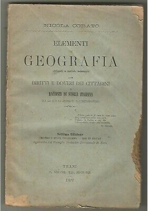 ELEMENTI DI GEOGRAFIA di Nicola Corato 1892 Trani V. Vecchi scolastico antico