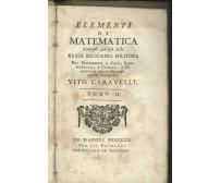 ELEMENTI DI GEOMETRIA PIANA Vito Caravelli 1770 Raimondi vol. 2 matematica