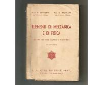 ELEMENTI DI MECCANICA E DI FISICA di Burgatti e Majorana - 1939 Casa editr. est