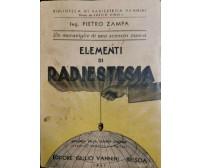 ELEMENTI DI RADIESTESIA di Pietro Zampa - Giulio Vannini Editore 1947 Occultismo