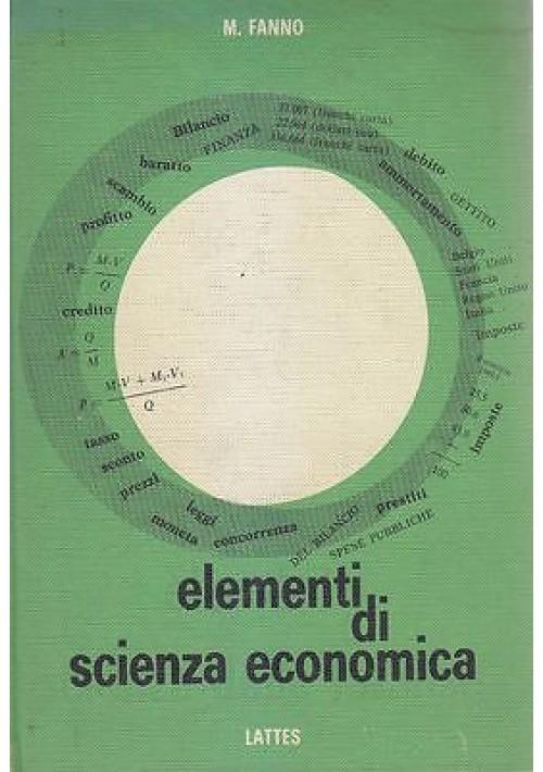 ELEMENTI DI SCIENZA ECONOMICA + SCIENZA FINANZE Marco Fanno -  Lattes 1966 1967