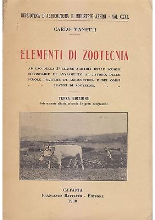 ELEMENTI DI ZOOTECNIA di Carlo Manetti - 1930 Francesco Battiato Catania