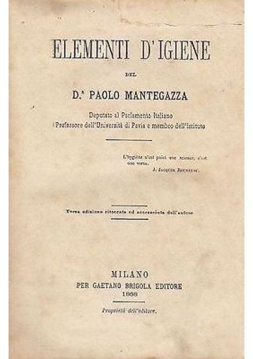 ELEMENTI D'IGIENE DEL DOTTOR PAOLO MANTEGAZZA  1868 Gaetano Brigola Editor