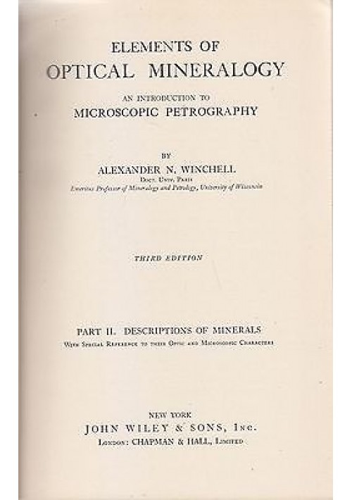 ELEMENTS OF OPTICAL MINERALOGY  Vol.2 di A. Winchell - John Wiley editore 1948