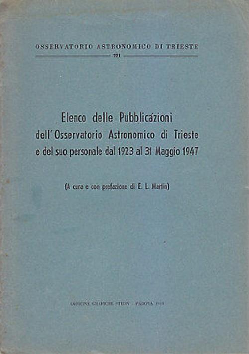 ELENCO DELLE PUBBLICAZIONI DELL'OSSERVATORIO DI TRIESTE A cura di Martin 1949