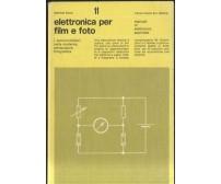ELETTRONICA PER FILM E FOTO di Manfred Horst 1978 Franco Muzzio semiconduttori