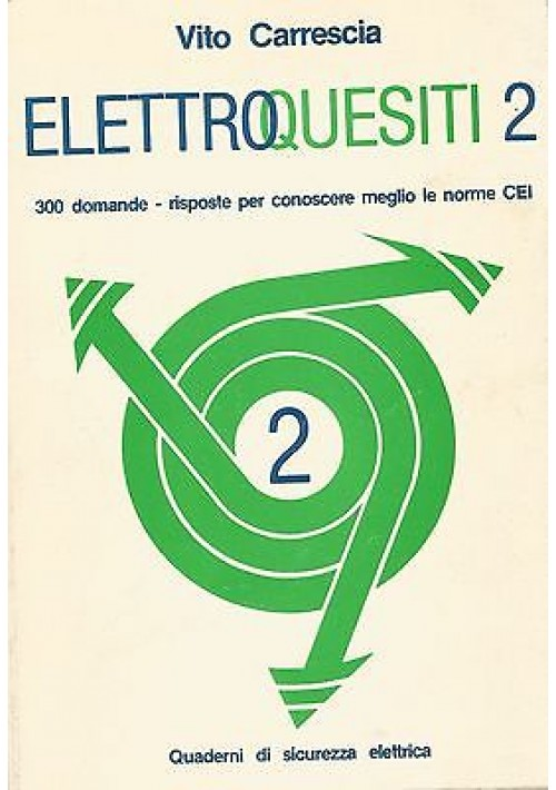 ELETTROQUESITI 2 di Vito Carrescia - La Scientifica editrice 1989