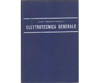 ELETTROTECNICA GENERALE con esercitazioni - Luigi Sebastianelli 1972 Lattes