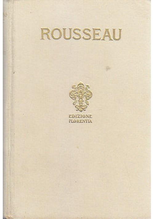 EMILIO O DEL 'EDUCAZIONE di Gian Giacomo Rousseau volume I 1928  Salani Editore