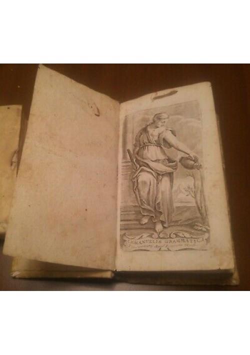 EMMANUELIS GRAMMATICA 1698?  typis seminarij apud Ioannem Manfrè