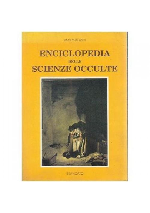 ENCICLOPEDIA DELLE SCIENZE OCCULTE di Paolo Alasci 1991 magia arti occulte
