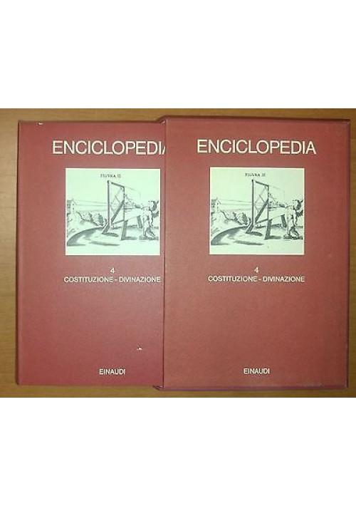 ENCICLOPEDIA  EINAUDI volume 4 costituzione - divinazione 1978 COME NUOVO