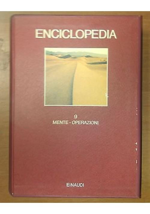 ENCICLOPEDIA  EINAUDI volume 9 mente - operazione 1980 COME NUOVO  *