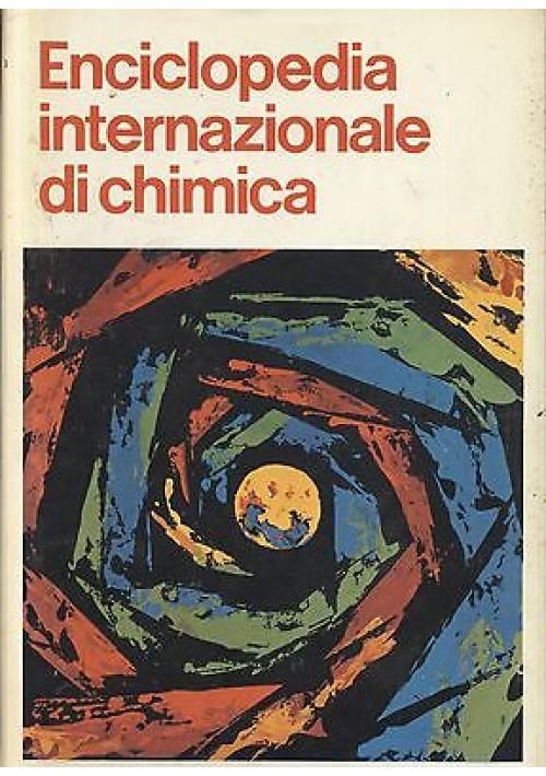 ENCICLOPEDIA INTERNAZIONALE DI CHIMICA 10 volumi COMPLETA Edizioni Pem 1969 1976