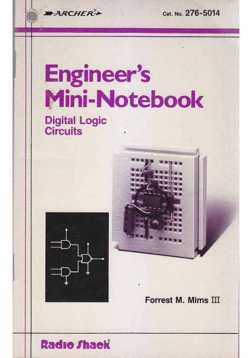 ENGINEER S MINI NOTEBOOKS digital logic Circuits di Forrest M. Mims III 1990
