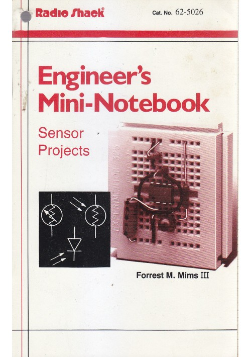 ENGINEER S MINI NOTEBOOKS sensor projects di Forrest M Mims III Radio Shack 1997