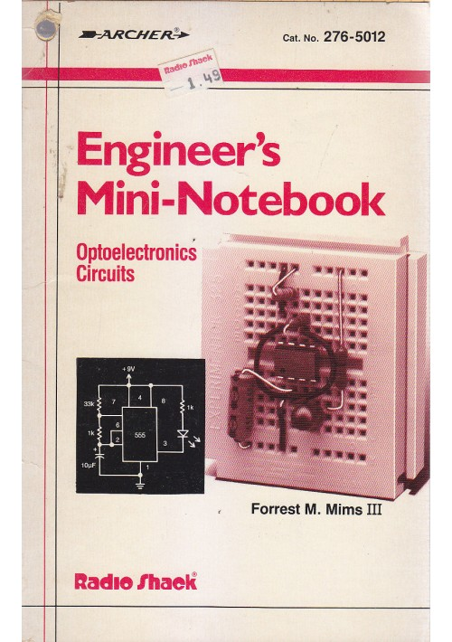 ENGINEER S MININOTEBOOKS optoelectronics circuits Forrest Mims III 1986 Radio