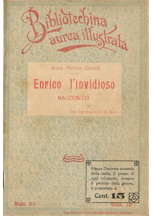ENRICO L INVIDIOSO di Anna Vertua Gentile 1910 Salvatore Biondo illustrato Sarri