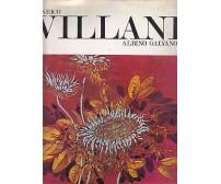 ENRICO VILLANI di Albino Galvano  1971 Giulio Bolaffi Editore
